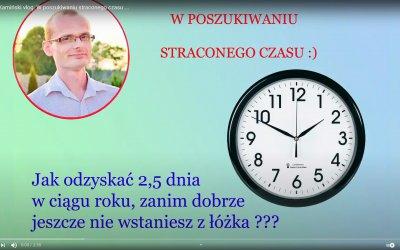 W poszukiwaniu straconego czasu …